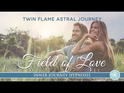 Field Of Love Twin Flame Astral Activation