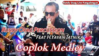 Rusdy Oyag Percussion feat H.Yayan Jatnika II Coplok Medley