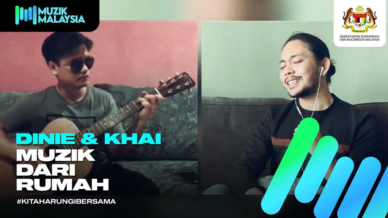 Dinie & Khai - #MuzikDariRumah Showcase