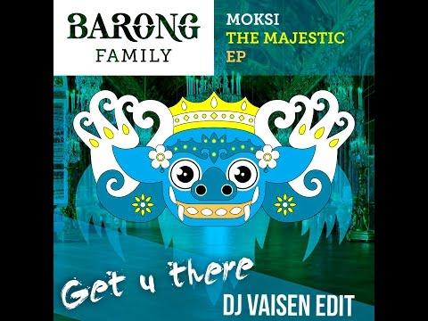 Moksi - Get U There (Dj Vaisen Drop Edit)