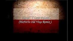 Hazel - I Love Poland (HoNoTo Old Vixa Remix )