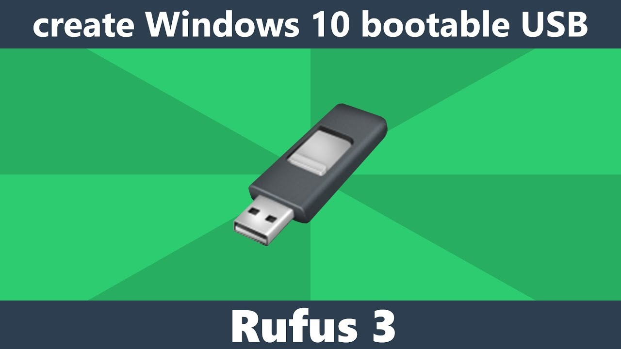 Download Create Windows 10 bootable USB drive using Rufus 3