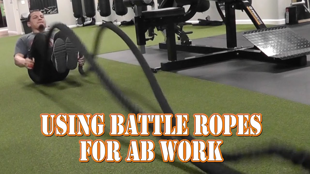 Using Battle Ropes For Ab Work