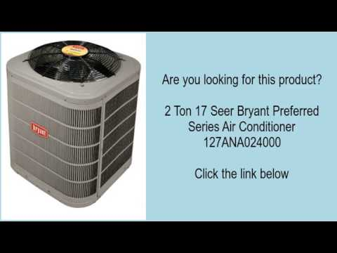 2 Ton 17 Seer Bryant Preferred Series Air Conditioner 127ANA024000