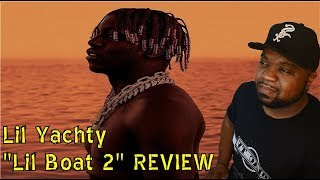 Lil Yachty - Lil Boat 2 Blac Review