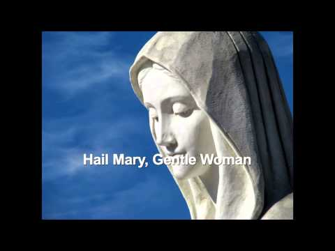 Hail Mary, Gentle Woman by Carey Landry