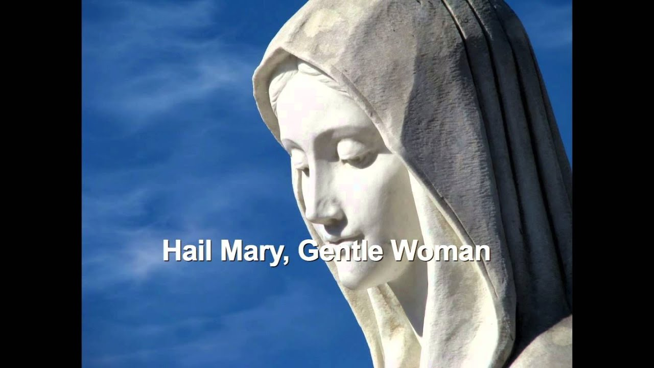 hail mary gentle woman