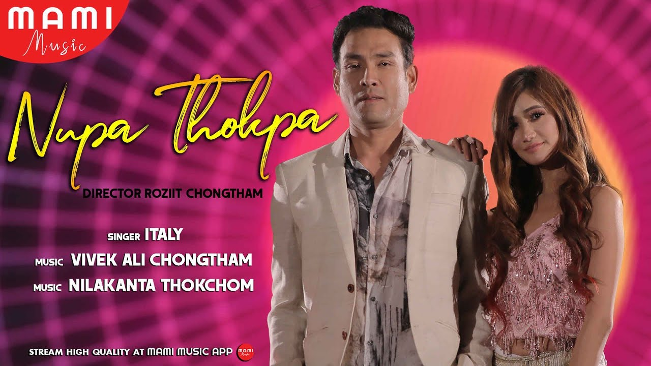 Nupa Thokpa || Bonny & Soma || Italy Thokchom || Official Music Video Song Release 2019