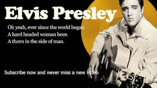 Elvis Presley -- Hard Headed Woman -- Lyrics (Official)