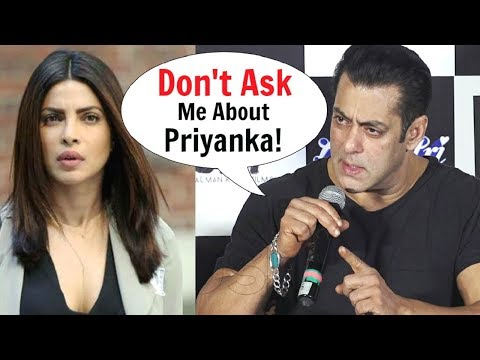 Salman Khan ANGRY On Priyanka Chopra For...