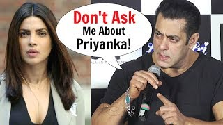 Salman Khan ANGRY On Priyanka Chopra For Quitting His Movie BHARAT - Loveratri Trailer Launch