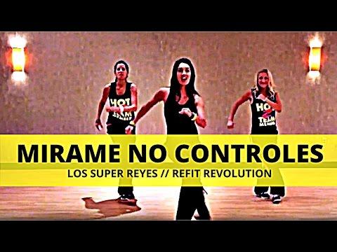 Mirame No Controles || Los Super Reyes || Dance Fitness || REFIT® Revolution