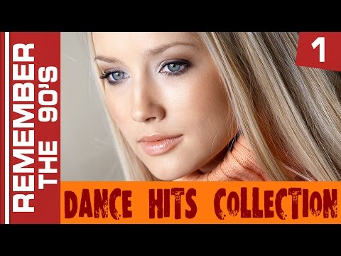 Remember The 90s - Dance Hits Collection #1