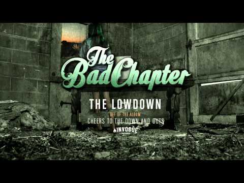 The Bad Chapter - The Lowdown