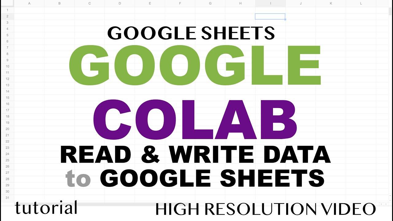 Download Google Colab Tutorial - Google Sheets, Read & Write Data