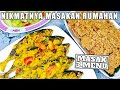 Nikmatnya Masakan Rumahan.! 3 Menu Masakan Rumahan Sehari-Hari Masak Hemat 3 #43
