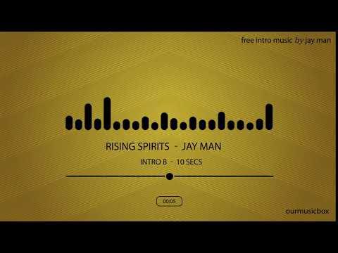 Free Intro Short Music   'Rising Spirits'' Intro B   10 seconds