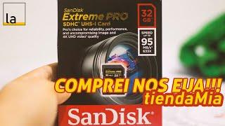 Cartão SD SanDisk Extreme Pro 32GB comprado no TiendaMIA - EUA