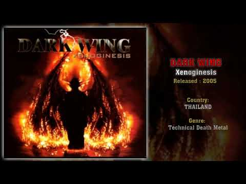 Dark Wing (THA) - Xenoginesis (Full Album) 2005 | Technical Death fron Thailand