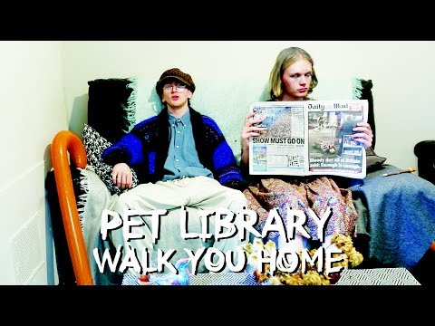 Pet Library - Walk You Home