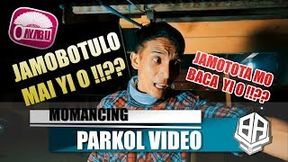 Video MOMANCING ( Parkol #13 ) download MP3, 3GP, MP4, WEBM, AVI, FLV Juni 2018