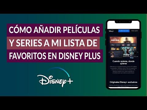 Cómo Añadir Películas y Series a mi Lista de Favoritos en Disney Plus Fácilmente