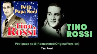 Tino Rossi - Petit papa noël - Remastered Original Version