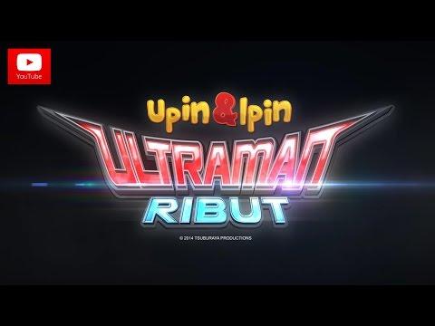 Trailer Upin, Ipin dan Ultraman Ribut [HD]