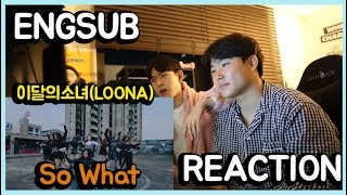 "이달의 소녀 (LOONA) ""So What"" M/V l Reaction !!!"