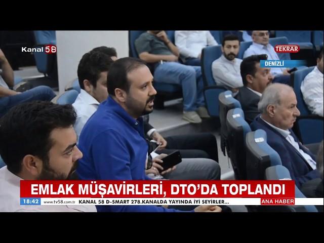 Kanal 58 Emlak müşavirleri DTO'da toplandı 12 10 2018