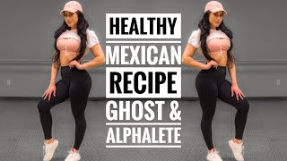 Healthy Mexican Recipe and Ghost Deals