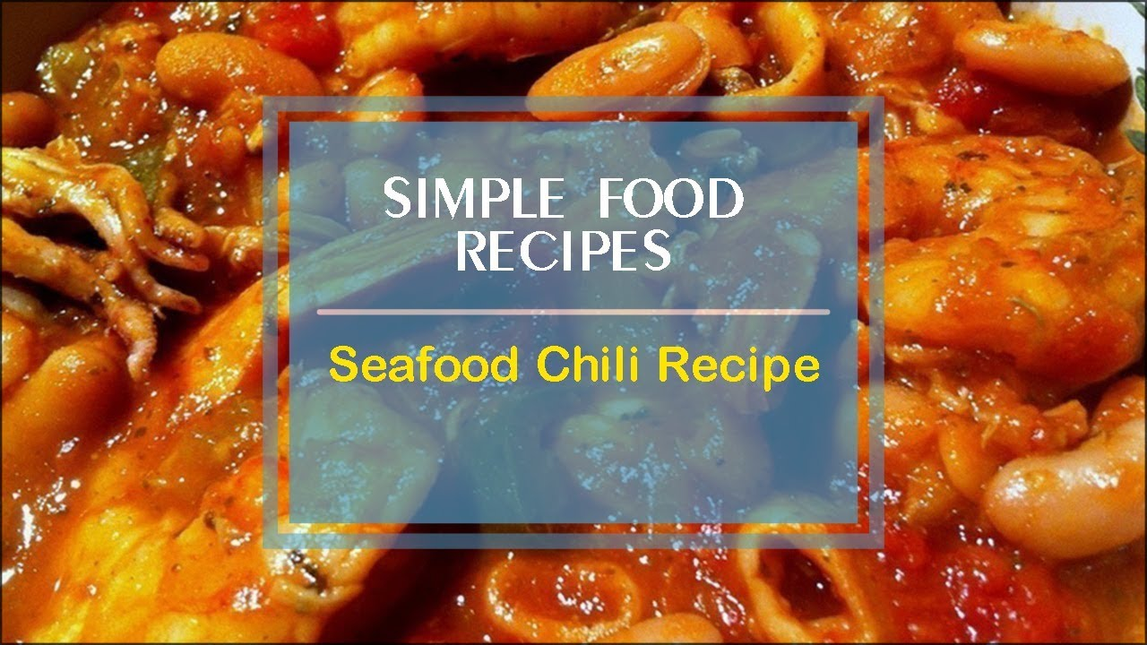 Seafood Chili Recipe - YouTube