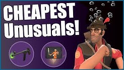 [TF2] The CHEAPEST of CHEAP Unusuals! (Hats, Weapons, Taunts)