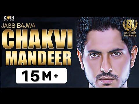 Chakvi Mandeer - Jass Bajwa || Full Song Video || Panj-aab Records || Latest Punjabi Song 2016