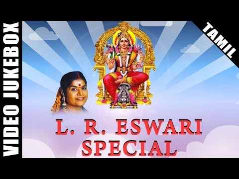 L.R. Eswari Amman Songs | Best Tamil Devotional Songs | Video Jukebox