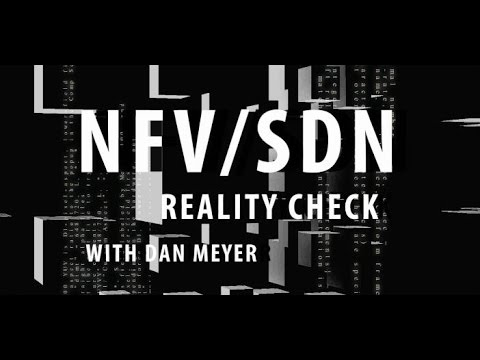 Is automation the key to unlocking SDN and NFV potential? – NFV/SDN Reality Check Episode 70