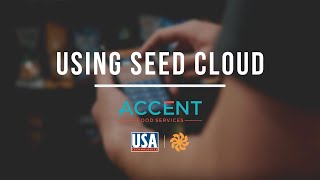 Accent Food Services: Leveraging One Platform with USAT's Seed Cloud