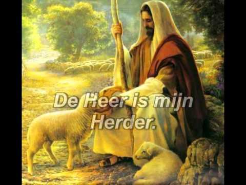de heer is mijn herder - youtube