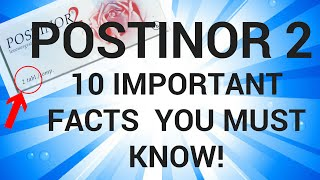 POSTINOR 2: 10 Important facts you MUST know! (Emergency Contraception - effectiveness, side effect)