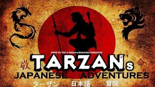 TARZAN's JAPANESE ADVENTURES Trailer