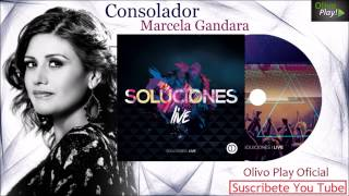 [Nuevo 2015] Consolador - Marcela Gandara Música Cristiana [Oficial] Soluciones Juveniles Live