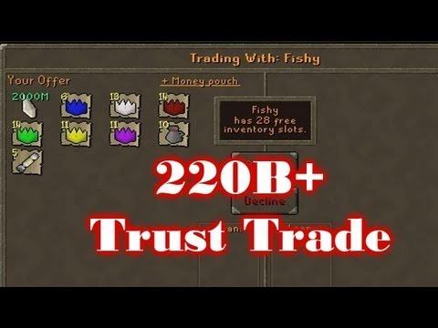 Biggest Trust Trade In Runescape  [220b+]