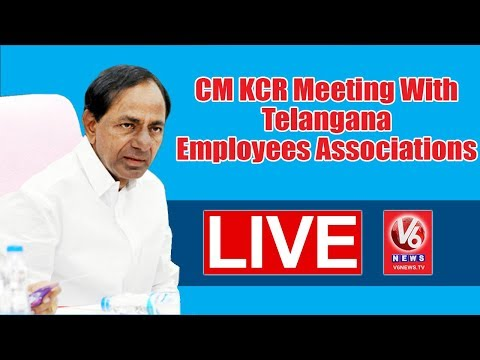 CM KCR LIVE Meeting With Telangana Employees' Associations | V6 News