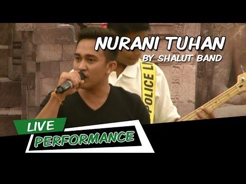 Shalut Band - Nurani Tuhan | Live