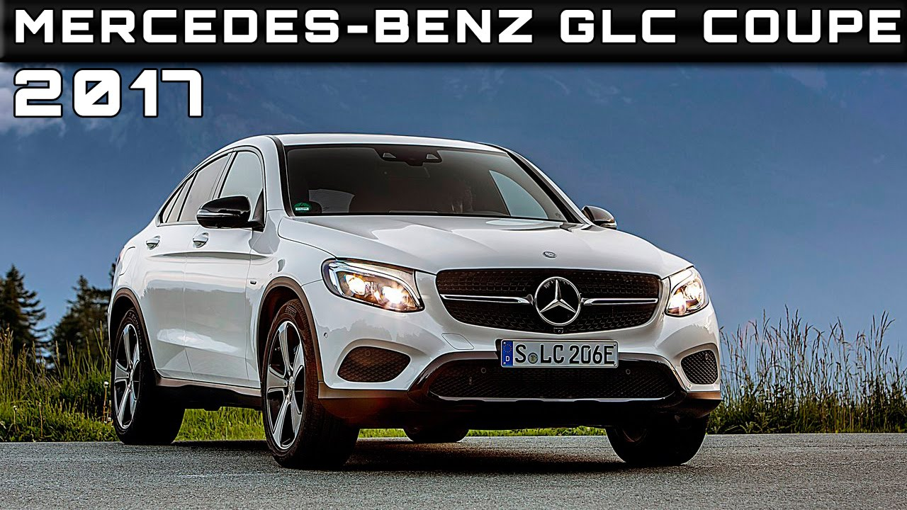2017 mercedes benz glc coupe review rendered price specs release date youtube. Black Bedroom Furniture Sets. Home Design Ideas