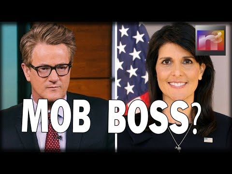 WATCH as 'Mob Boss' Nikki Haley Pushes MSNBC's Joe Scarborough to His Breaking Point