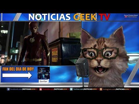 Flash Episodio 18 & 19 --- Noticias Geek TV en vivo