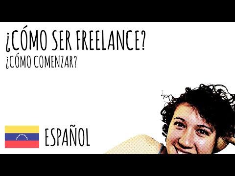 ¿Cómo ser Freelance? - ¿Cómo comenzar?