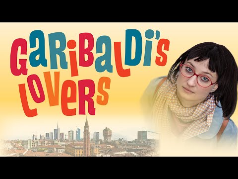 Garibaldi's Lovers - Official Trailer