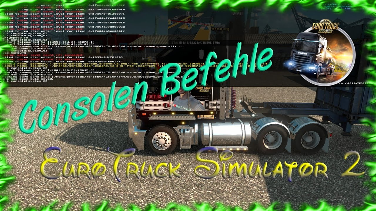 ETS2 Consolen - Befehle | SIngleplayer Mode | Powered by KungLaoHD